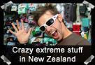 Crazy Extreme Stuff In New Zealand